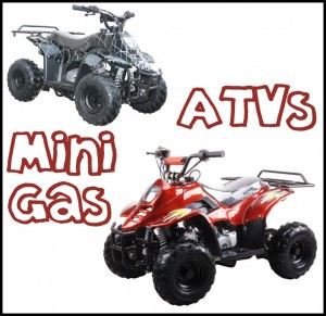 ATVs mini - gas & electric - for Big Kids